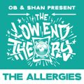 THE LOW END THEORY (EPISODE 62) feat. THE ALLERGIES