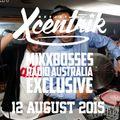 DJ Xcentrik - Mixbosses Radio Australia Live Mix (12/08/15)