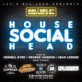 House Head Social Mix