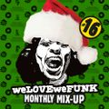 weLOVEweFUNK Monthly Mix-Up! #16 December editie