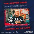 The Roster Radio - Sirius XM Pitbull's Globalization ch.13 w/ host DJ Kaos - Trayze Guest Mix