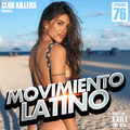 Movimiento Latino #76 - DJ EGO (Reggaeton Mix)
