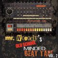 Mr. Nobody's Old School Minded Beat Tape vol. 2