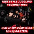 RUN UP MIX 2020 Vol.18 - DJ STEEL