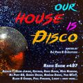 Our House is Disco #497 from 2021-07-02