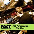 FACT Mix 161: Fantastic Mr. Fox