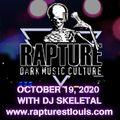 Rapture Radio with DJ Skeletal: October 19,2020