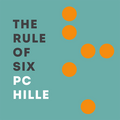 The Rule Of Six (PC Hille)