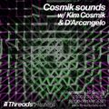 Cosmik Sounds w/ Kim Cosmik & D'Arcangelo (Threads*HASTINGS) - 16-Sep-20