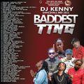 DJ KENNY BADDEST TING DANCEHALL MIX MAY 2021