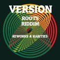 Version - Roots Riddim Reworks & Rarities