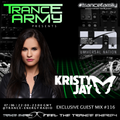 Trance Army pres. Kristy Jay (Exclusive Guest Mix Session #116)