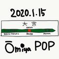 OMIYA POP 01/15/2020