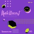 DJ MoCity - #motellacast E180 - now on boxout.fm [18-11-2020]