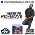 LIVE ON MIXCLOUD!!! WILDIN' ON WEDNESDAYS #6 (HIP HOP)