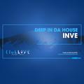 Deep In Da House #001 by INVE
