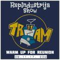 RepIndustrija Show br. 101 Tema: Tram 11 Reunion Warm Up (Discography 1999. - 2017.)