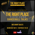 The right place Pt.20 - S.12 / Dancehall Talks