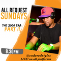 CodeRED Dj Stylez-The 2000s Era-As heard on ALL REQUEST SUNDAY April 19th, FB and IG Live