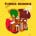Foxy Digitalis Mix Series #11: bahia mansa
