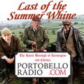 Portobello Radio Ep 77 with Chris Sullivan Piers Thompson & Greg Weir: Last of the Summer Whine