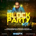 #BlockPartyMixshow Encore (Monday July 26th) 92.7 The Block Charlotte