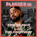 The Plugged-In Podcast Episode 4