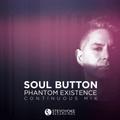Soul Button - Phantom Existence (Continuous Mix)