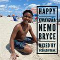 Happy Kwanzaa Nemo Bryce. Mixed by cooldjfrank