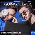 Going Deeper - Conversations 149