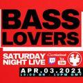 Drumagick Presents - Bass Lovers (Saturday Night Live) - 03 Abr 2021