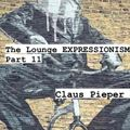 The Lounge Expressionism Part 11