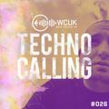 WCUK Presents Techno Calling #026 @2Hi Radio - 22/12/2020
