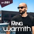 MING Presents Warmth Episode281
