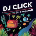 Go TropiKal Mix (2017)