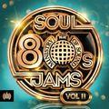 80s Soul Jams Vol. II (CD1) | Ministry of Sound