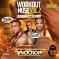 @DJFricktion - Workout Music Vol 2 Hosted By The @Hodgetwins #Gym #HipHop #House