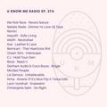 U Know Me Radio #274 | We Rob Rave | Asquith | Benncart | Borai | Denham Audio & Coco Bryce | Weith
