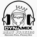 DJ DYNAMIX - THE BEAT JUNKIES RECORD POOL PROMO MIX