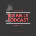 Big Bells Podcast - December 2020 [Proton Radio]