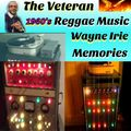 #WAYNE IRIE THE VETERAN REGGAE MUSIC MEMORIES 1960's RARE CUTS SAMPLE PROMO