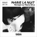 Marie la Nuit #37 - Mixtape w/ Maria Silva