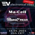 EVT#004 - electronical vibes radio with Ma-Cell & NordFreak