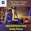 Sandy Rivera Trouble II Album Launch Chat and Tunes...Broadcast 25th May 2020 (The Digital Groove)