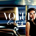 VOGUE LOUNGE PODCAST 015 BY DJ K.A.D.E #REUPLOADFEB2015