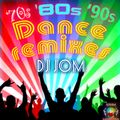 70's 80's 90's Dance Remix