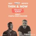 Then & Now | Episode 04 || Purple Disco Machine