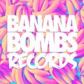 Chris Munky presents Banana Bombs Vol.5
