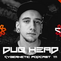 Dub Head - Cybernetic Podcast 111