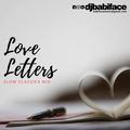 DJ BABIFACE PRESENTS 'LOVE LETTERS THE SLOW CLASSICS MIX'